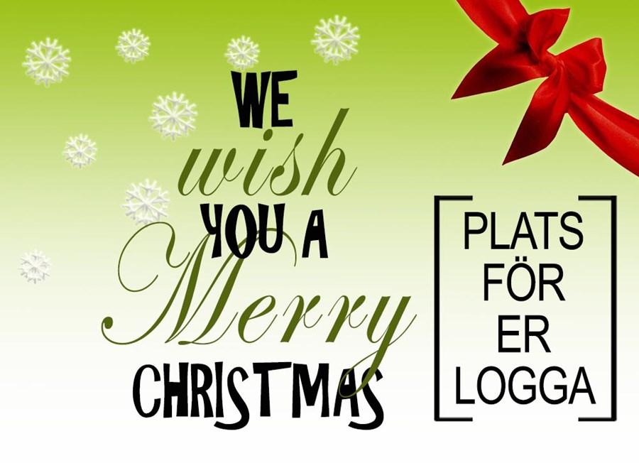 julmotiv med grön bakgrund och snöflingor med text we wish you a merry christmas och ruta med logga