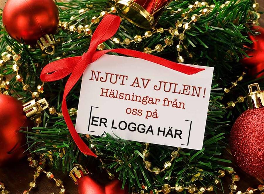 motiv med röda julkulor, guldgirlanger och grankvistar. Ett fint julkort i mitten med text njut av julen! samt en hälsning från logga